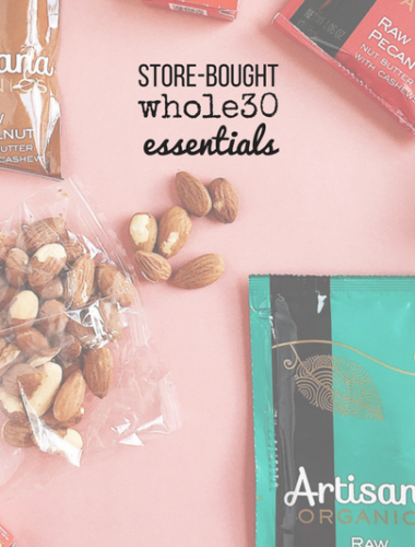 store-bought whole30 essentials