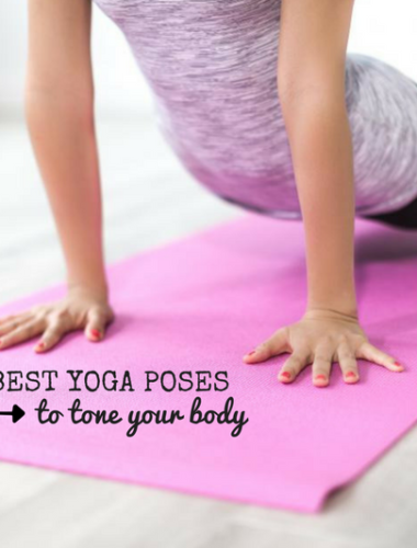 the best yoga poses to tone your body