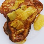 Coconut Milk French Toast with Caramelized Pineapple